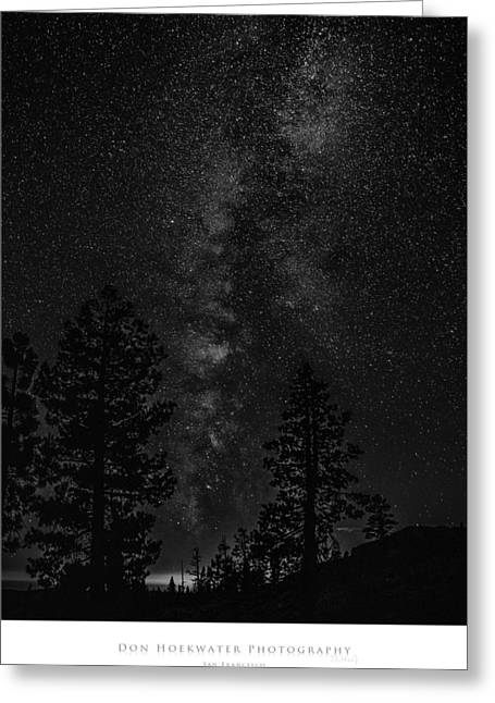 Ebbetts Pass Greeting Cards - Ebbetts Pass Night in Black and White Greeting Card by PhotoWorks By Don Hoekwater