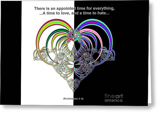 Testament Greeting Cards - Ecclesiastes 3 A Time to Love and a Time to Hate Fractal Greeting Card by Rose Santuci-Sofranko