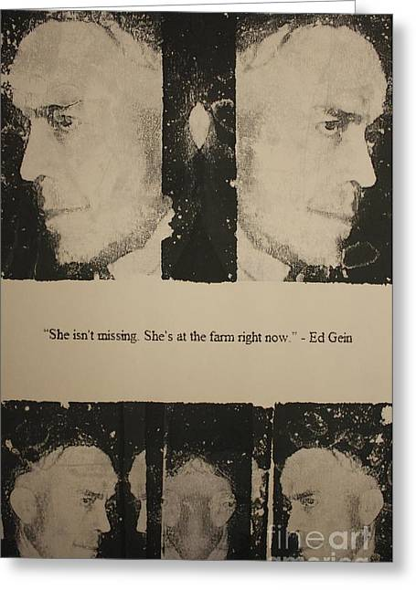 Michael Kulick Greeting Cards - Ed Gein  Greeting Card by Michael Kulick
