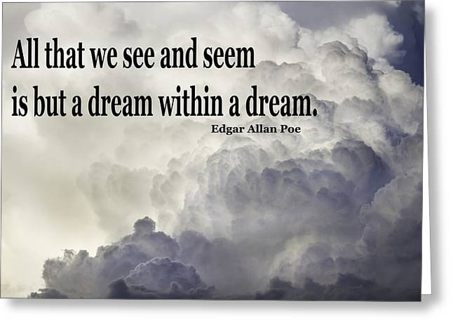 Scenic Greeting Cards - Edgar Allen Poe Quote and Clouds Greeting Card by Keith Webber Jr