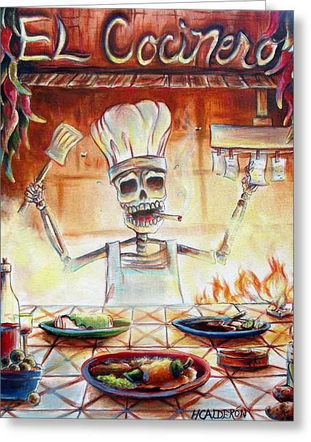 Kitchens Greeting Cards - El Cocinero Greeting Card by Heather Calderon