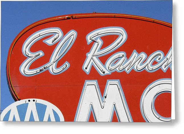 Roadside Art Greeting Cards - EL Rancho  Greeting Card by David Gianfredi