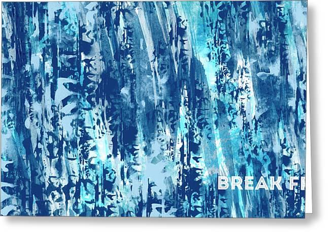 Emotional Art Break Free   Greeting Card by Melanie Viola