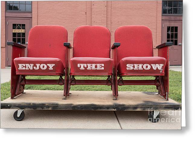 Enjoy The Show Sign Greeting Card by Edward Fielding