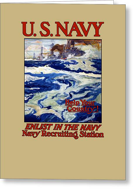 Enlist In The Navy - For Liberty's Sake Greeting Card by War Is Hell Store