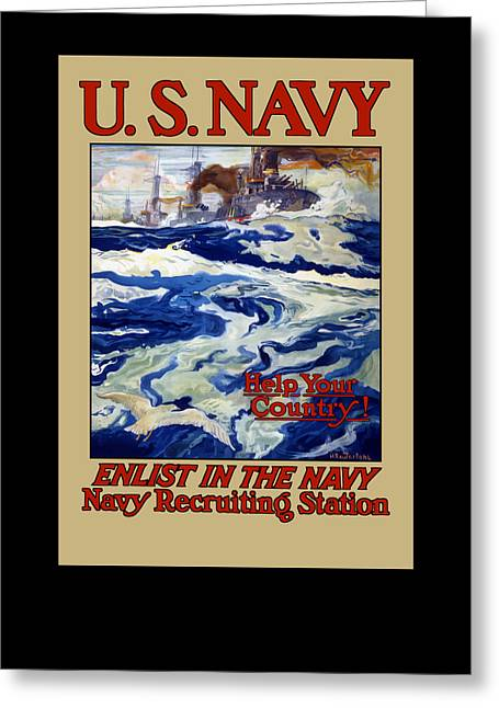 I Greeting Cards - Enlist In The Navy - For Libertys Sake Greeting Card by War Is Hell Store