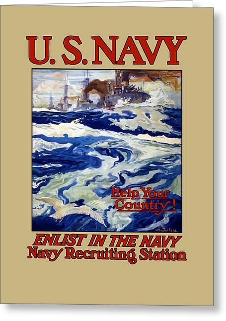 Historic Ship Greeting Cards - Enlist In The Navy Greeting Card by War Is Hell Store