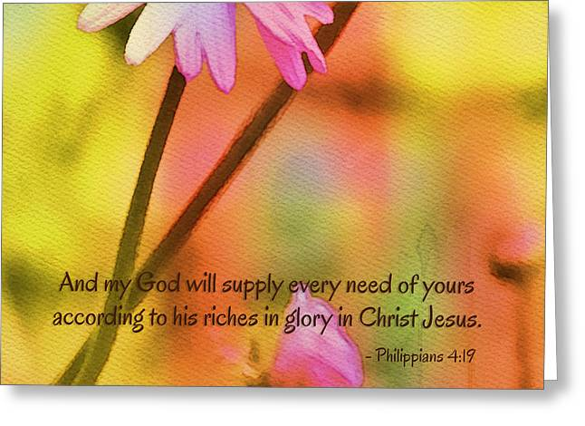 Bible Scripture Prints Greeting Cards - Every Need Supply Greeting Card by Bonnie Bruno