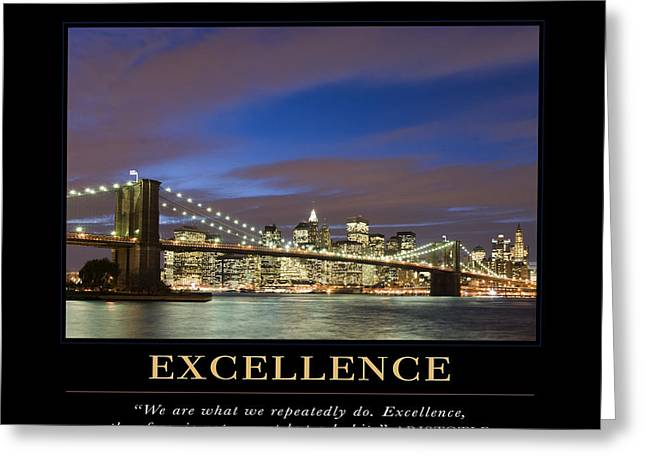 Motivational Poster Greeting Cards - Excellence Motivational Quote Greeting Card by David Simchock