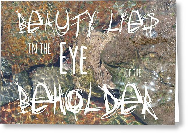 Quote Greeting Cards - Eye of the Beholder 2 Greeting Card by Elena Schaelike