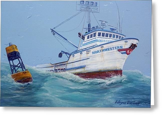 Deadliest Catch Greeting Cards - F/V Northwestern Greeting Card by Wayne Enslow