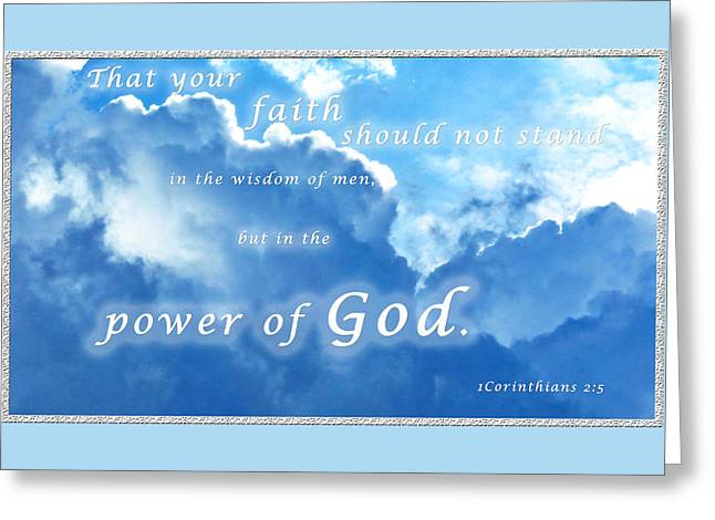 Terry Wallace Greeting Cards - Faith In Gods Power Greeting Card by Terry Wallace