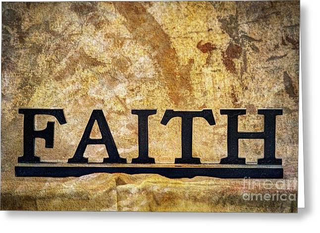 Faith Greeting Card by Randy Steele