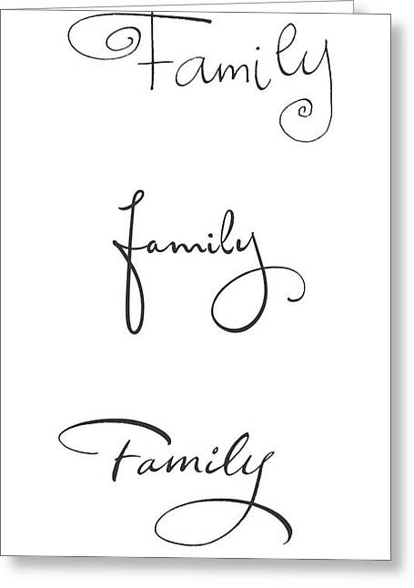 Affirmations Greeting Cards - Family Lettering - Ai Greeting Card by Gillham Studios