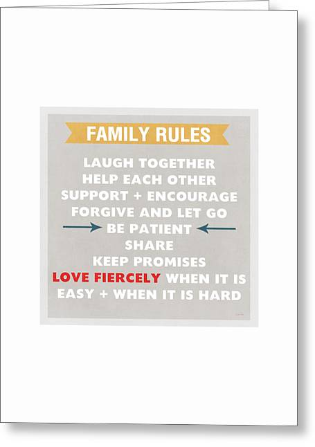 Family Art Greeting Cards - Family Rules Greeting Card by Linda Woods