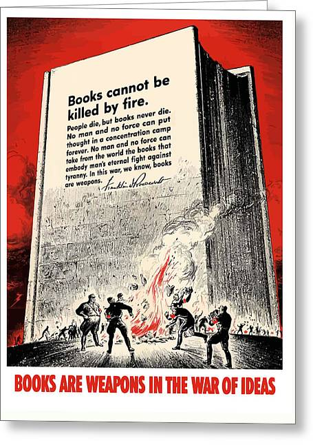 Book Art Greeting Cards - FDR Quote On Book Burning  Greeting Card by War Is Hell Store