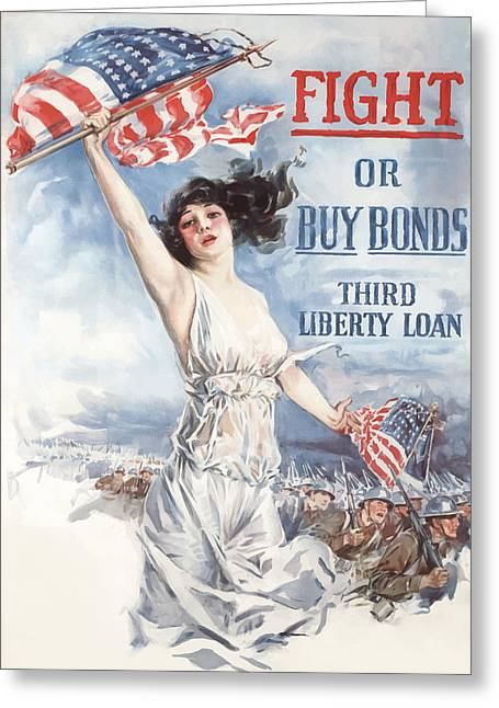 Lady Liberty Greeting Cards - Fight or Buy Bonds Greeting Card by War Is Hell Store
