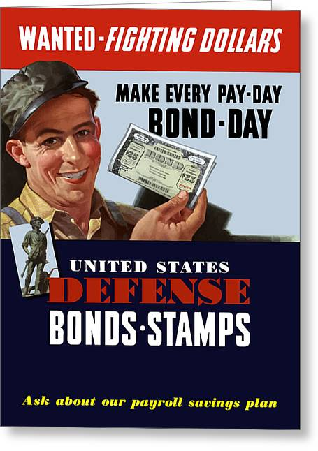 Factory Workers Greeting Cards - Fighting Dollars Wanted Greeting Card by War Is Hell Store