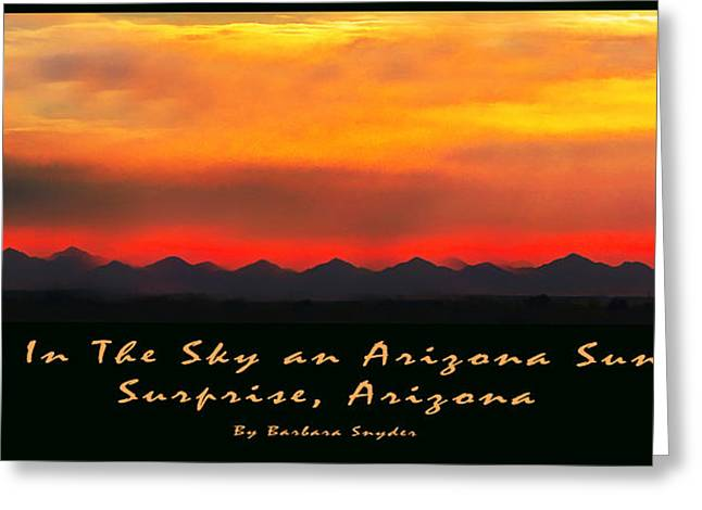 Arizona Posters Greeting Cards - Fire In The Sky Greeting Card by Barbara Snyder