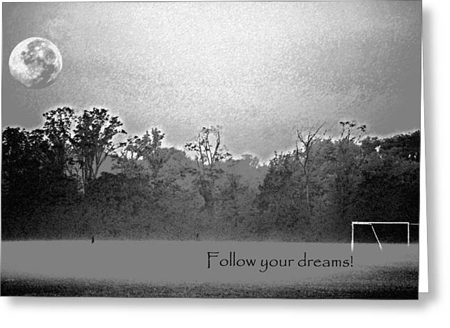 Follow Your Dreams Greeting Card by Peter  McIntosh