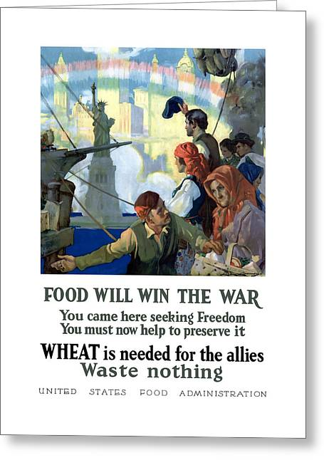 Immigrant Greeting Cards - Food Will Win The War Greeting Card by War Is Hell Store