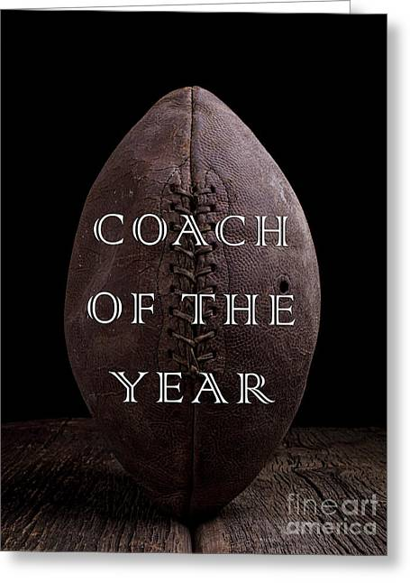 Football Coach Of The Year Greeting Card by Edward Fielding