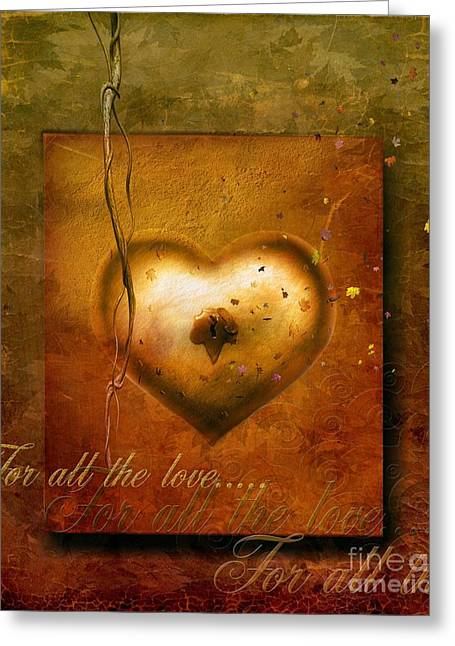 For All The Love Greeting Card by Jacky Gerritsen