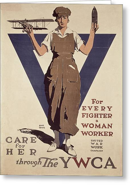 Wwi Paintings Greeting Cards - For Every Fighter a Woman Worker Greeting Card by Adolph Treidler