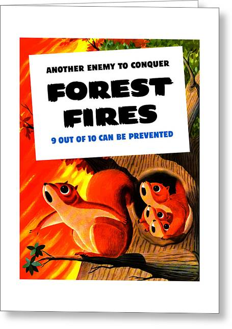 Forest Fire Greeting Cards - Forest Fires - Another Enemy To Conquer Greeting Card by War Is Hell Store