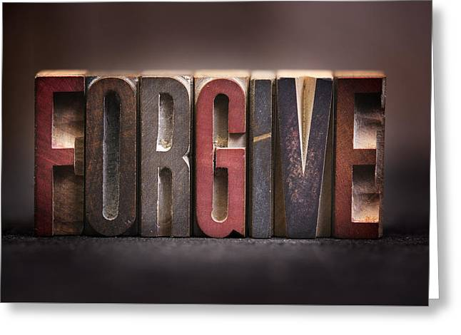 Forgiven Greeting Cards - Forgive - Antique Letterpress Letters Greeting Card by Donald Erickson