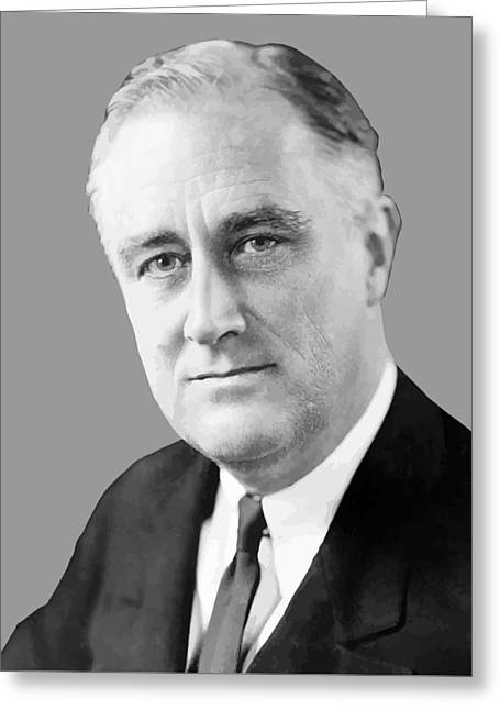 Great Depression Greeting Cards - Franklin Delano Roosevelt Greeting Card by War Is Hell Store