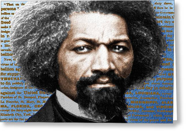 Frederick Douglass And Emancipation Proclamation Painting In Color  Greeting Card by Tony Rubino