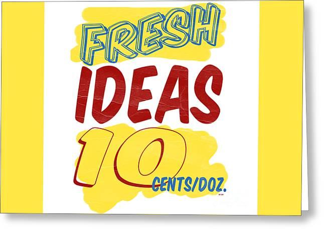 Fresh Ideas Greeting Card by Edward Fielding