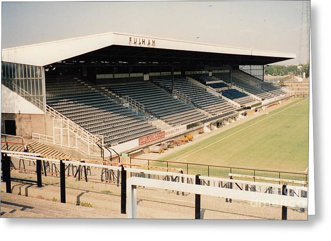 Craven Cottage Greeting Cards - Fulham - Craven Cottage - Riverside Stand 3 - September 1991 Greeting Card by Legendary Football Grounds