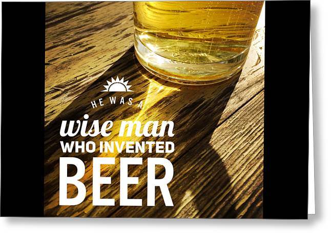 Bier Greeting Cards - Funny beer quote Greeting Card by Matthias Hauser