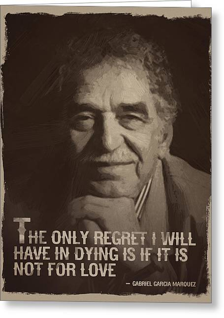 Gabriel Garcia Marquez Quote  Greeting Card by Afterdarkness