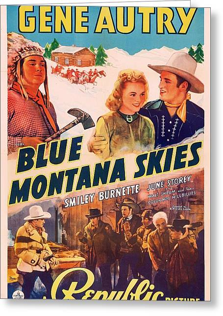Autry Greeting Cards - Gene Autry in Blue Montana Skies 1939 Greeting Card by Mountain Dreams