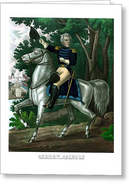 General Andrew Jackson On Horseback Greeting Card by War Is Hell Store