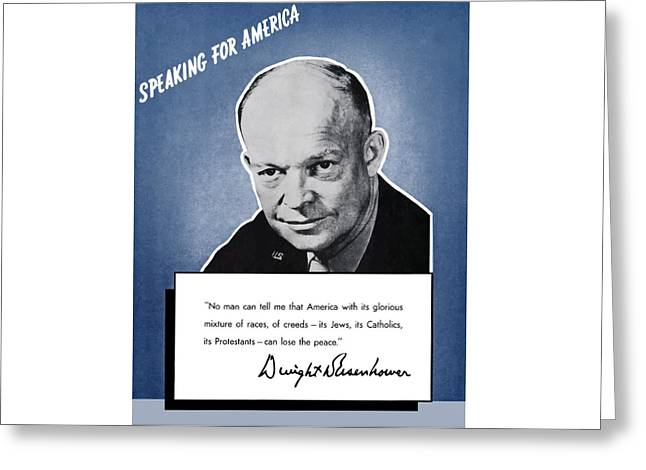 General Eisenhower Speaking For America Greeting Card by War Is Hell Store