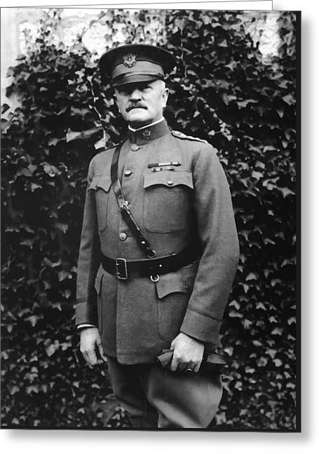 Wwi Greeting Cards - General John J. Pershing Greeting Card by War Is Hell Store