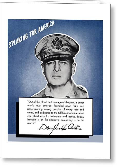 Korean Greeting Cards - General MacArthur Speaking For America Greeting Card by War Is Hell Store