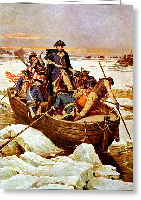 Politicians Paintings Greeting Cards - General Washington Crossing The Delaware River Greeting Card by War Is Hell Store