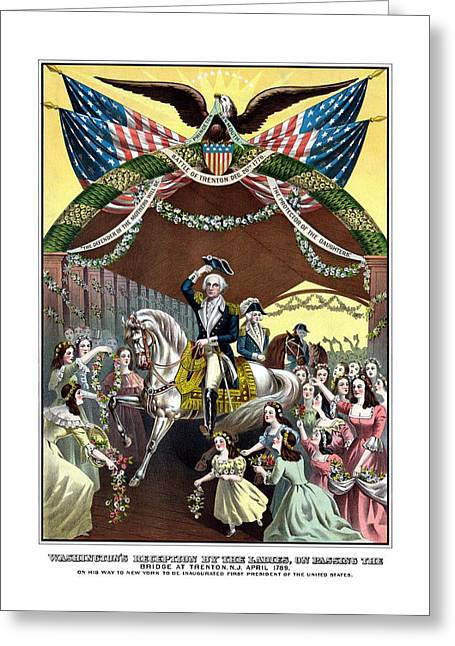 President Greeting Cards - General Washingtons Reception At Trenton Greeting Card by War Is Hell Store