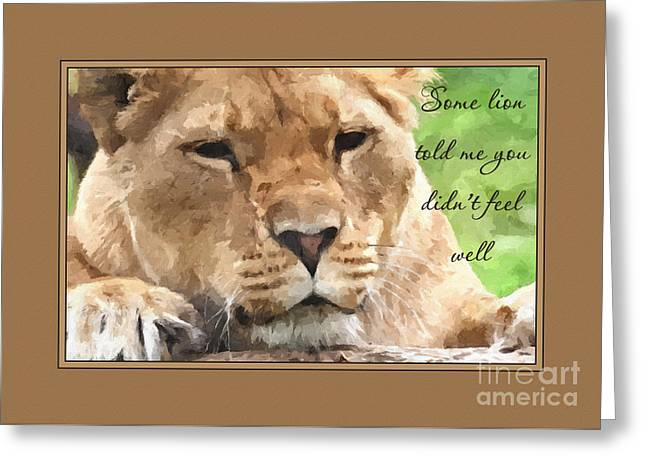 Lioness Greeting Cards - Get Well Painted Lioness Greeting Card by JH Designs