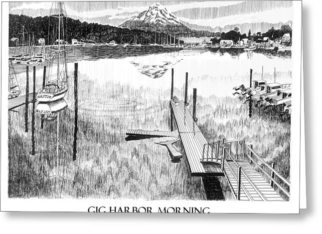 In-city Drawings Greeting Cards - Gig Harbor Morning Greeting Card by Jack Pumphrey