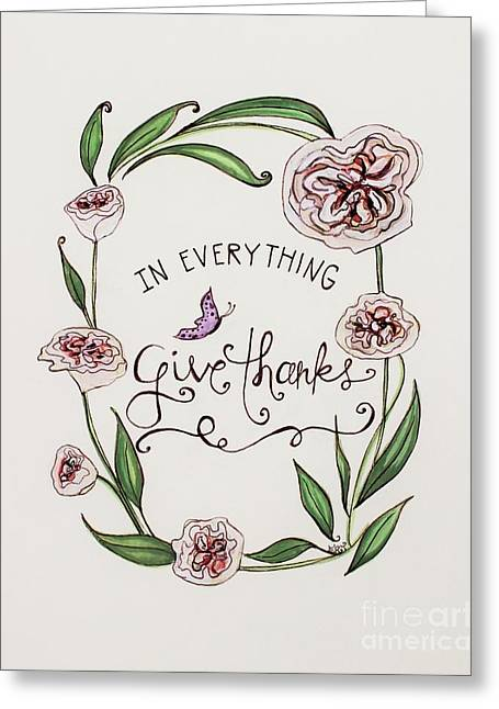 Give Thanks Greeting Card by Elizabeth Robinette Tyndall