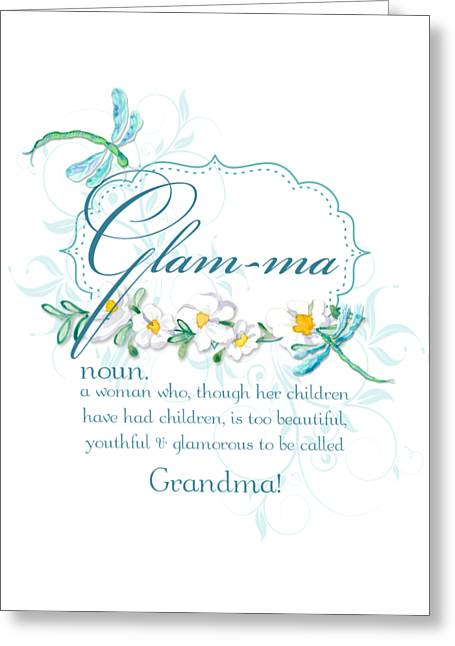 T Shirts Mixed Media Greeting Cards - Glam-ma Grandma Grandmother for Glamorous Grannies Greeting Card by Audrey Jeanne Roberts