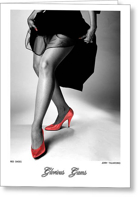 Figure Study Greeting Cards - Glorious Gams - Red Shoes Greeting Card by Jerry Taliaferro