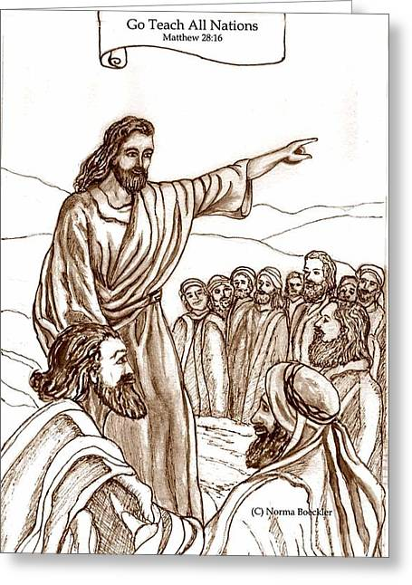 Jesus work Drawings Greeting Cards - Go Teach All Nations Greeting Card by Norma Boeckler