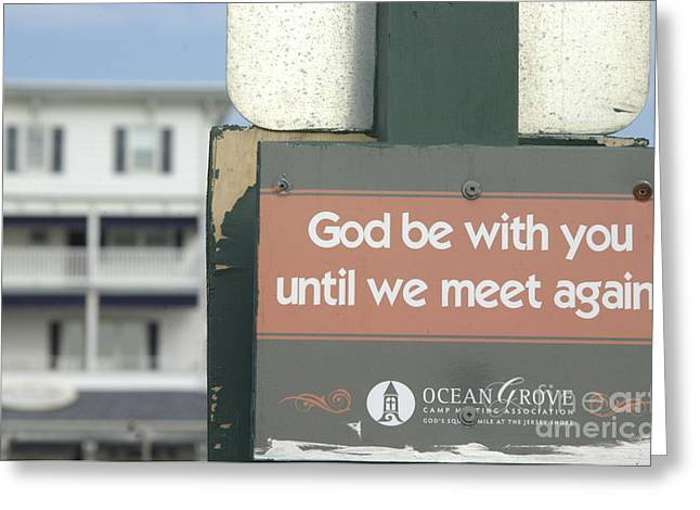 Ocean Grove Greeting Cards - God Be With You Until Greeting Card by Anna Lisa Yoder
